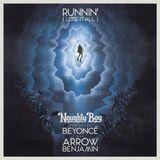 Naughty Boy Feat. Beyonce - Runnin (Frank Dinasty Remix)