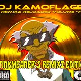 DJ KAMOFLAGE REMIXZ RELOADED VOL.7 STINKMEANER'S REMIXZ EDITION