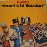 Kaos - Court's In Session 1987