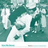KIss Me Slowly - Love Songs