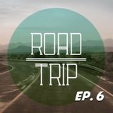 Road Trip (Ep. 6 - Embarrassing Moments)