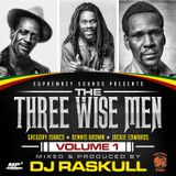 Three Wise Men Vol 1 Dj Raskull- Supremacy Sounds