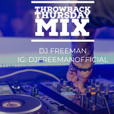 Throwback Thursday Mix Feat. Eve, Salt And Pepa, Beyonce, Lil Webby and The Luniz
