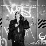 Spiritual Mental Physical w/ The Duchess - 7.24.2019