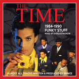THE TIME 1984-1990 FUNKY STUFF