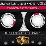 UNIVERSAL Old School REGGAE Vol.2 (Hits from JA, NY & The UK)
