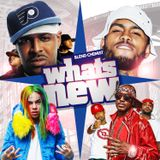 What's New (New Music) Hip Hop Blends & Trap & R&B