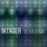 Intager - 130 Bass Mix Part 2 - 130 BPM Bass Music
