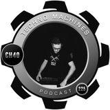 CH40 - Techno Machines Podcast #225