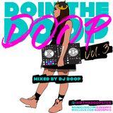 #DoinThaDoop Vol. 3