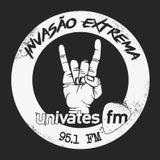 INVASÃO EXTREMA - Rádio Univates FM 95.1 (05/01/2017)