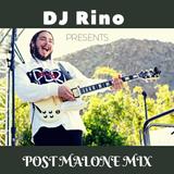 DJ RIno Post Malone Mix (2018)