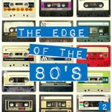 THE EDGE OF THE 80'S : 2