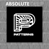 Absolute Deep Radio - Guest-mix 001 - Patterns