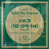 Global Deep Connexion #A3 (15-09-14) Mixed By: G'MZA (Daveyton, SA)