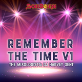SoulBounce Presents The Mixologists: dj harvey dent's 'Remember The Time V1'
