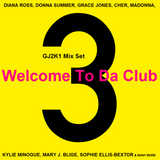 GJ2K1 Mix Set - Welcome To Da Club 3
