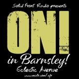 On! in Barnsley! Eclectic Avenue:show 5 - Braver Than Fiction Guestlist.