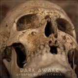 DARK AWAKE - Atropos Of Eudaimonia (Teaser)
