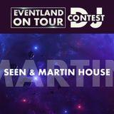 Seen & Martin House - Eventland On Tour Dj Contest @ Eventland Radio 1