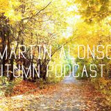 Martin Alonso Autumn Deep House Podcast #2#