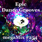 megaMix #254 Epic Dance Grooves