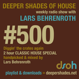 Deeper Shades Of House #500 - Classic House Special