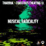 tharrha - conscious cheating 01_musical radicality