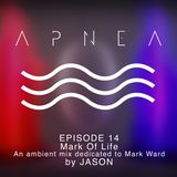 Episode 14 - Mark Of Life by JASON