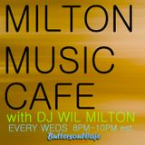 DJ WIL MILTON Live On BUTTERSOULCAFE Milton Music Cafe 2.11.15 Show