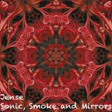 Sonic, Smoke and Mirrors