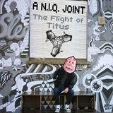 The Flight of Titus Mixtape - A N.I.Q. JOINT Presents Cloak & Dagger Mixtape #9