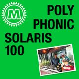 Polyphonic x Solaris100 Part 3
