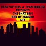Heavyhitters X TRAP.FM pres. The Phat Bois End Of Summer Mix