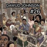 DAWUD JOHNSON #26 LIVE IN THE MIX