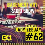 Basement Art 62 | Guest Mix by Lady Zeejay