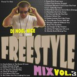 DJ Noel Nice-Freestyle Mix Vol. 3
