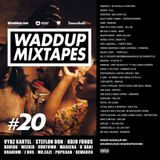 Waddup sound 20 - Dancehall / Afrobeats