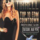 Top 10 EDM Countdown with Freestyle Chulo & Dj Lexx Feat Jill Tirrell 8-9-16.