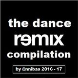 The Dance Remix Compilation 2016-17 By @nnibas