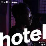 Bulletone Beats - 07/05/18