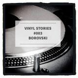 VINYL STORIES #003