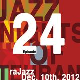 raJazz - Episode 24 - Dec. 10th 2012