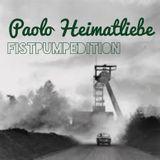 Paolo - Heimatliebe Fistpumpedition