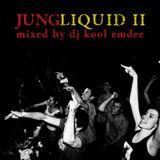 JUNGLIQUID II