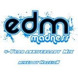 EDM Madness 4-Year Anniversary Mix (Mixed by HazeioN)