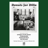 Universal Cave - Donuts For Dilla - 2/9/19 @ Milkcrate Cafe