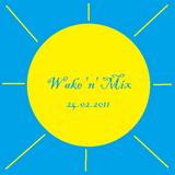 Wake 'n' Mix 24.02.2011