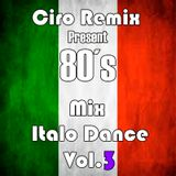 mix 80's Italo Dance Vol.3
