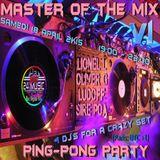 [Master Of The Mix OPUS VI] Dj Lionel L, Oliver G Ludoff and Sire Poa
